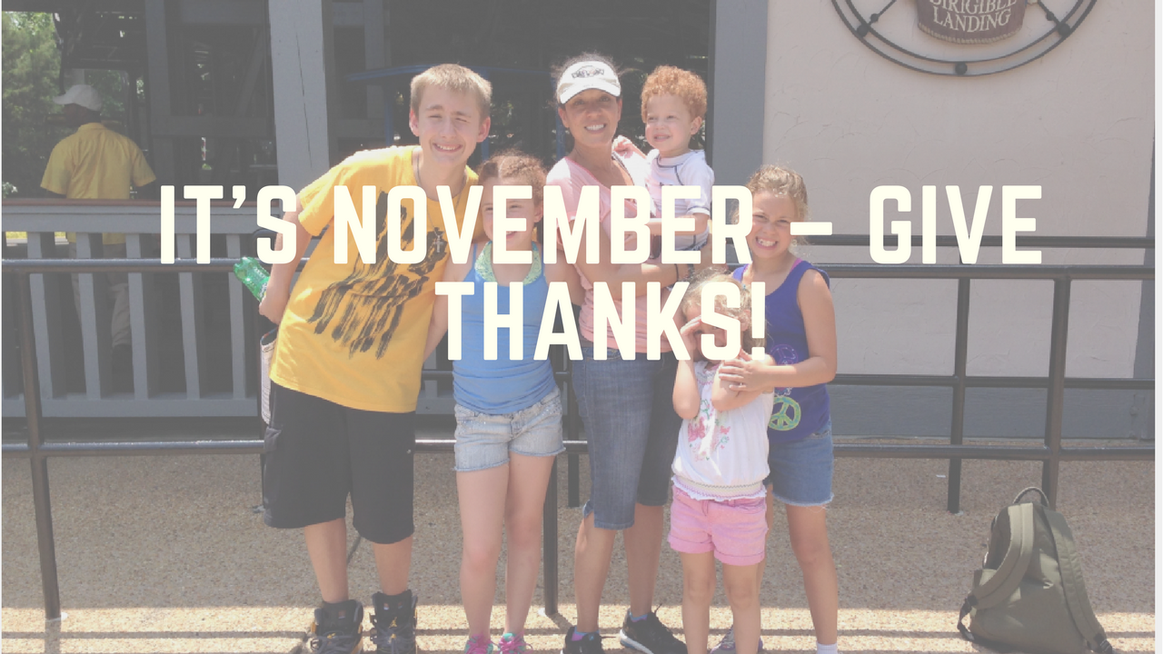 It's November – Give Thanks