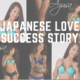 Our-Japanese-Lovely's-Success-Story