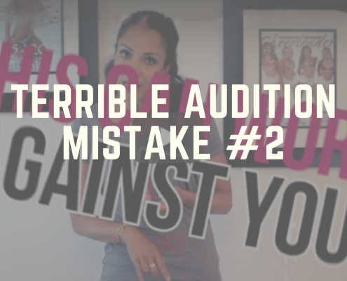 Terrible Audition Mistake #2