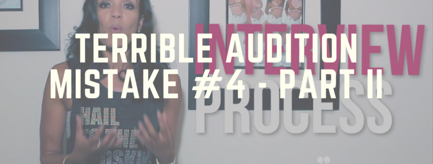Terrible Audition Mistake #4 Part 2