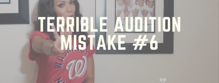 Terrible Audition Mistake #6