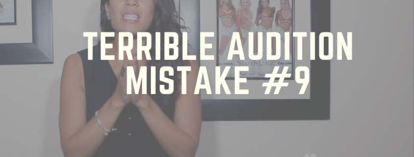 Terrible Audition Mistake #9