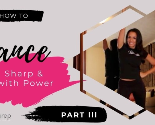 How to Dance Sharp and with Power - Part lll