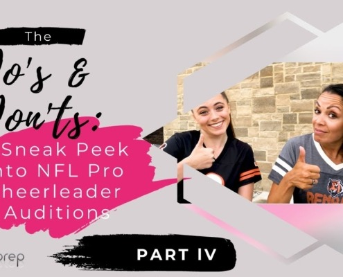 The Do's and Don'ts A Sneak Peek NFL into Pro Cheerleader Auditions - Part lV