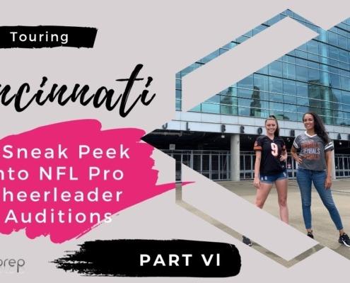 Touring Cincinnati A Sneak Peek NFL into Pro Cheerleader Auditions - Part Vl