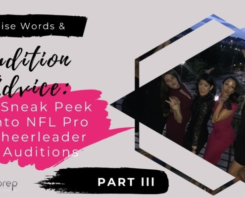Wise Words & Audition Advice A Sneak Peek into NFL Pro Cheerleader Auditions - Part lll